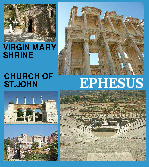Meryamana, Virgin Mary's house, Grotto of the Seven Sleepers, Gymnasium of Vedius, The great theatre, Cretes Way, Sacred Way, Library of Celsus, Gate of Hercules, Prytaneum, Church of St. John, Harbour Street